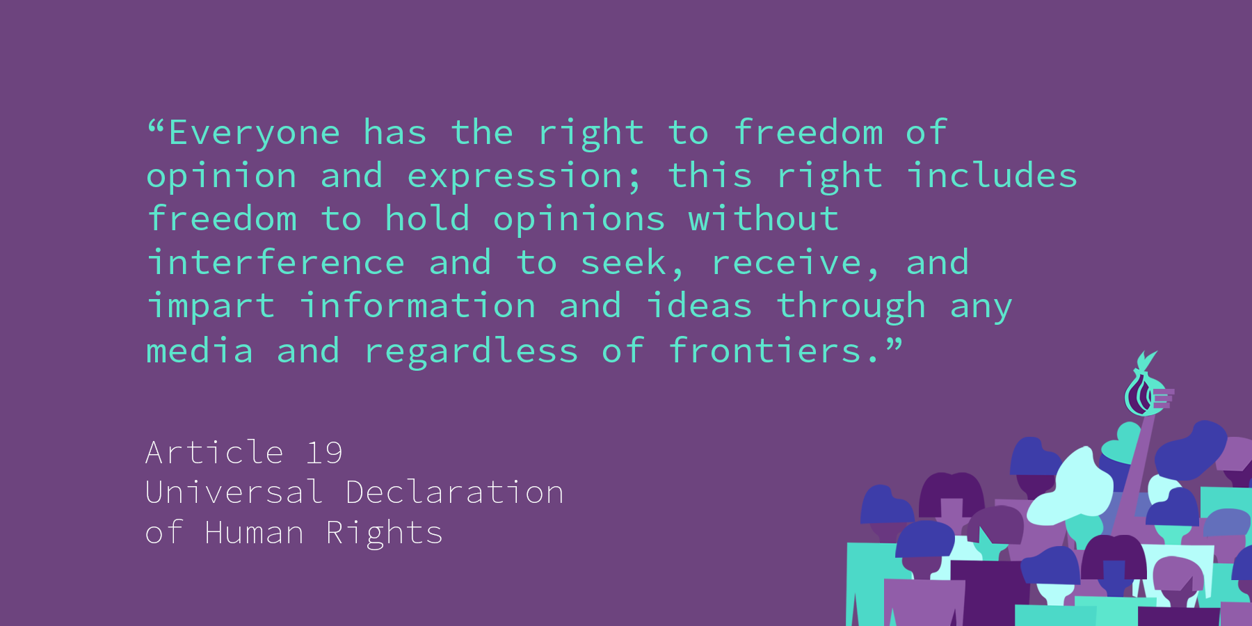 Universal Declaration of Human Rights - Article 19 - The Tor Project